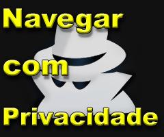 Navegando com privacidade